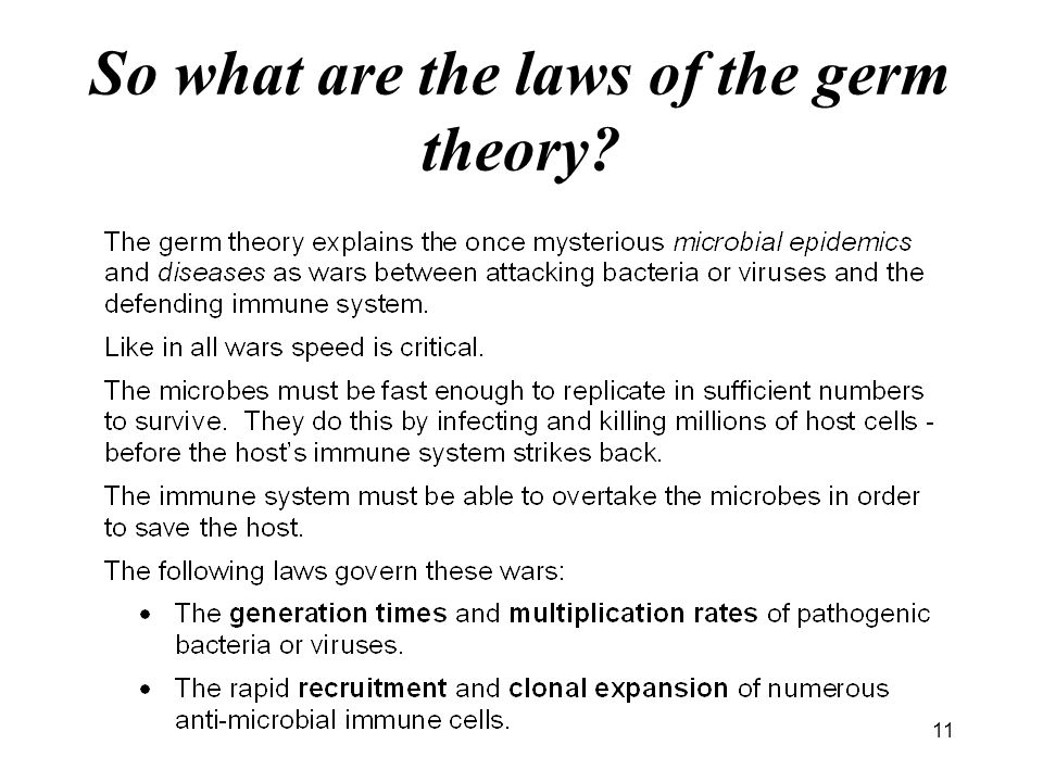 11 So what are the laws of the germ theory?
