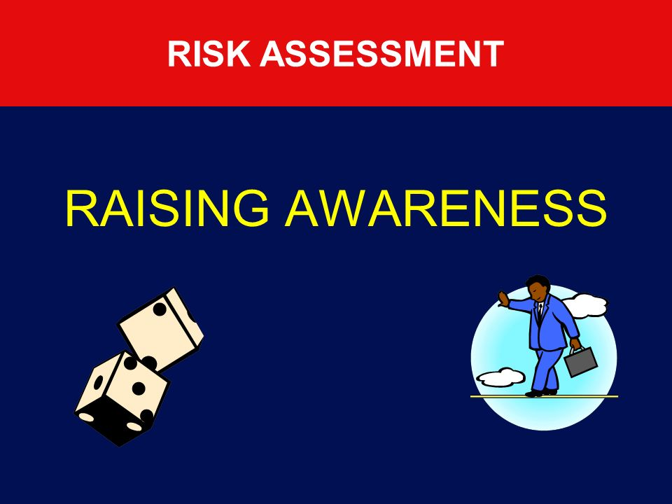 STEP 2 STEP 2 Identifying and Evaluating Hazards and Risk Identifying Use your existing knowledge Consider the obvious Consult manufacturers instructions Consult with colleagues Visit the intended workface