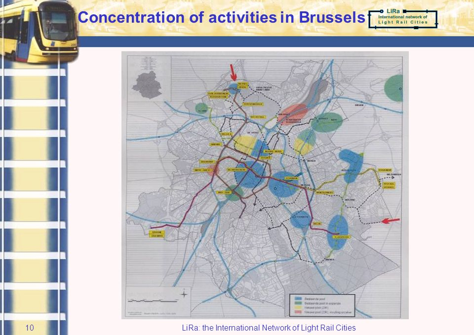 LiRa: the International Network of Light Rail Cities9 Residential area Major employment areas Major regional spots (leasure, trade,...) Regional concentrations of activities