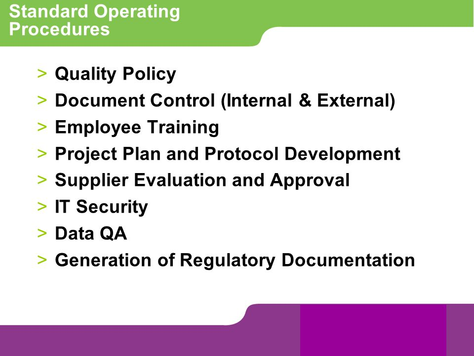 Standard Operating Procedures >Quality Policy >Document Control (Internal & External) >Employee Training >Project Plan and Protocol Development >Suppl