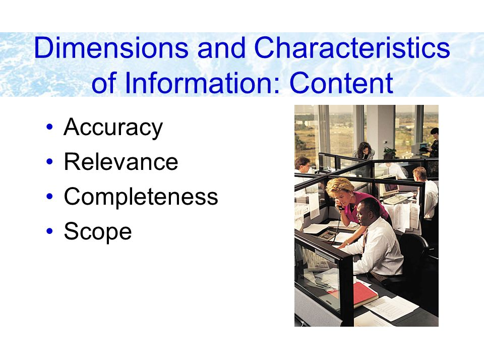 Dimensions and Characteristics of Information: Form Clarity Detail Order Presentation Media