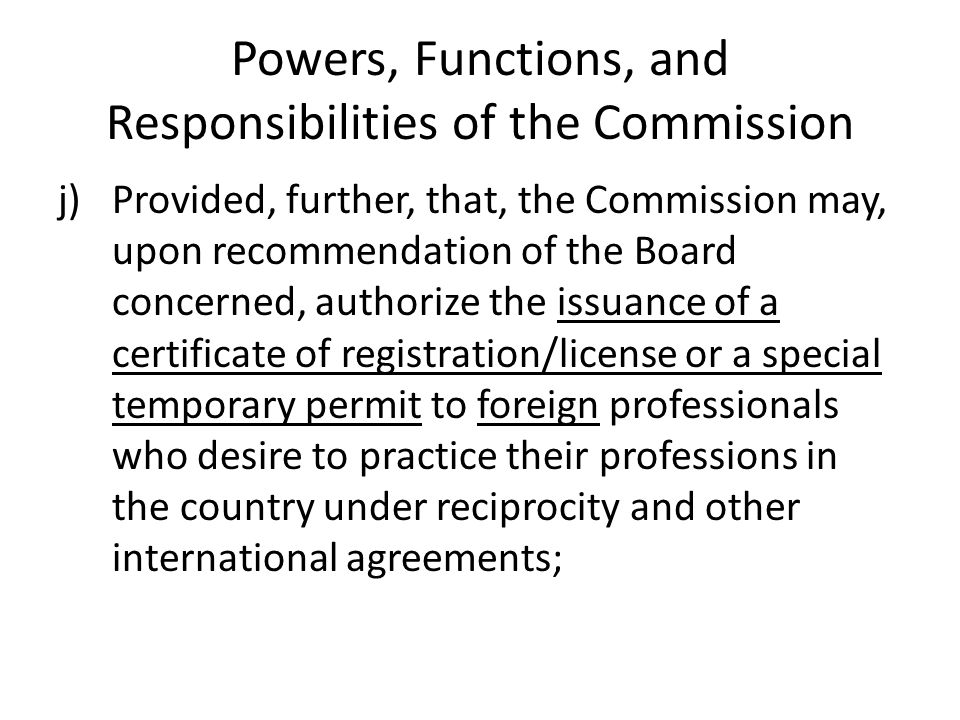 Powers, Functions, and Responsibilities of the Commission j)Provided, further, that, the Commission may, upon recommendation of the Board concerned, a
