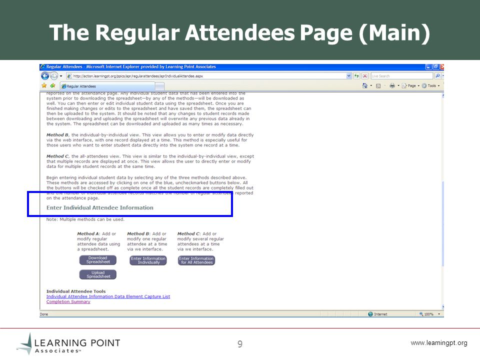 www.learningpt.org 30 Regular Attendees Page: Completion Once all data has been entered correctly and the number of regular attendees is the same on both the Attendance page and the Regular Attendees page, the Regular Attendees page will be complete: