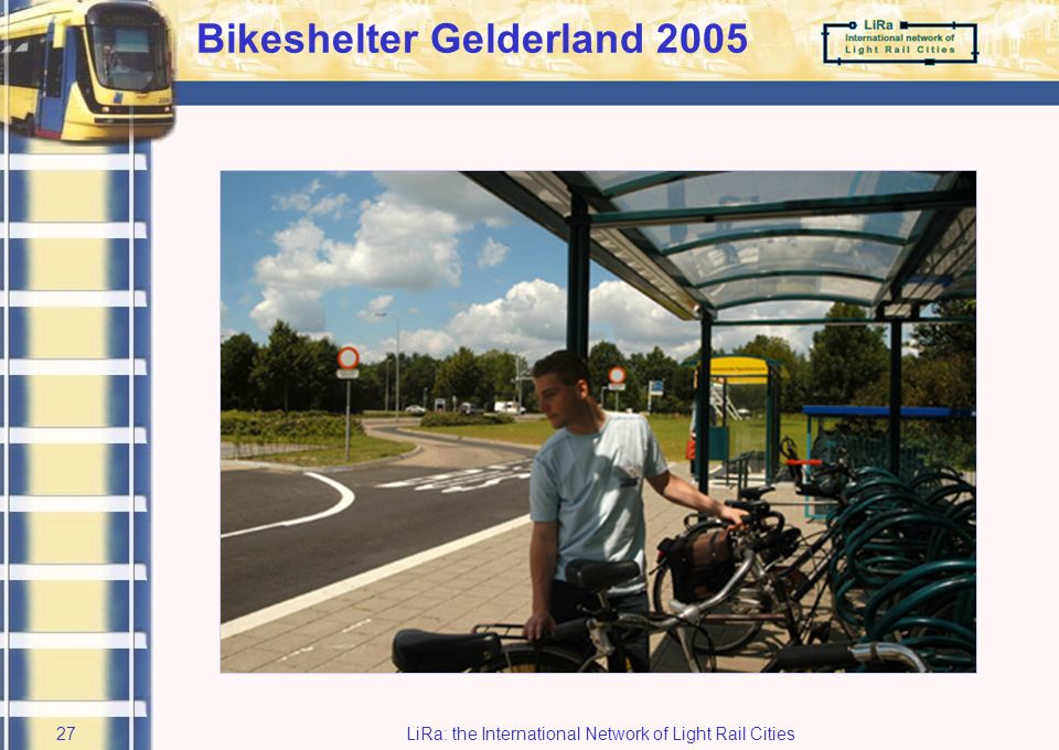 LiRa: the International Network of Light Rail Cities26 Busshelter Gelderland 2005