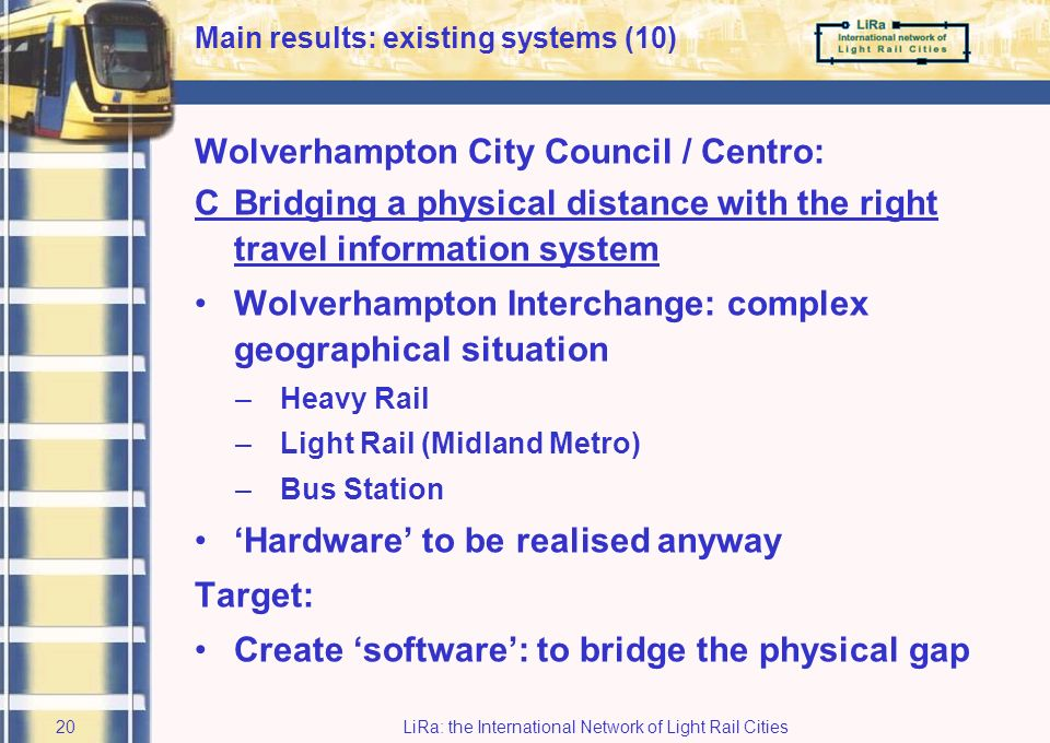 LiRa: the International Network of Light Rail Cities19 Main results: existing systems (9)