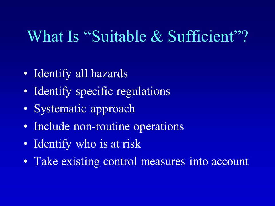 5 Steps to Risk Assessment 1.Look for and list the hazards 2.