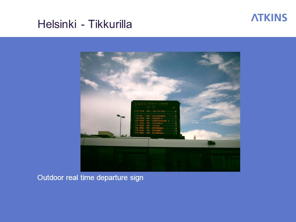 Helsinki - Tikkurilla Outdoor real time departure sign