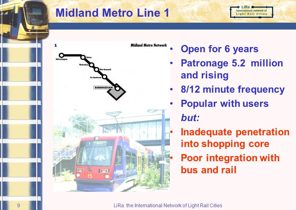 LiRa: the International Network of Light Rail Cities8 Issue 7 - Midland Metro