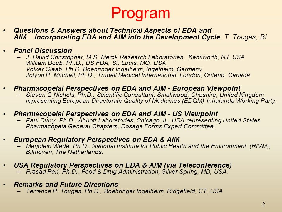 2 Program Questions & Answers about Technical Aspects of EDA and AIM.