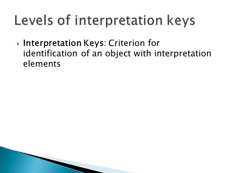 Interpretation Keys: Criterion for identification of an object with interpretation elements