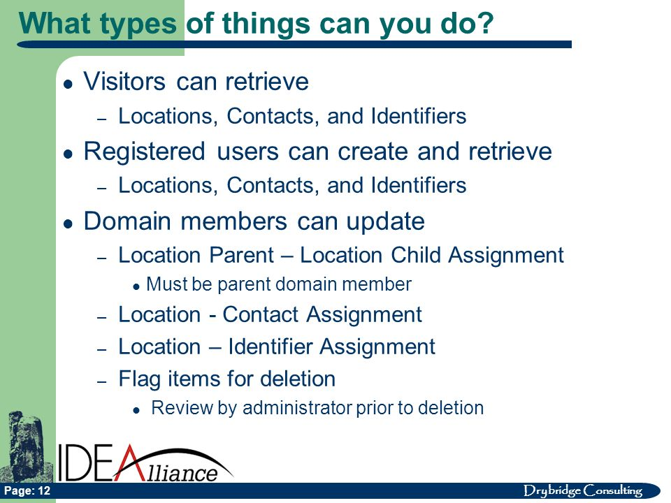 Drybridge Consulting Page: 12 What types of things can you do.