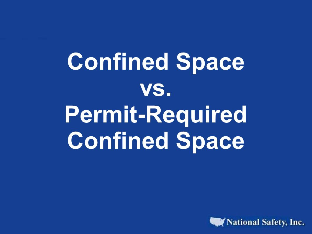 Confined Space vs. Permit-Required Confined Space