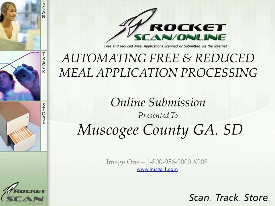 AUTOMATING FREE & REDUCED MEAL APPLICATION PROCESSING Online Submission Presented To Muscogee County GA.