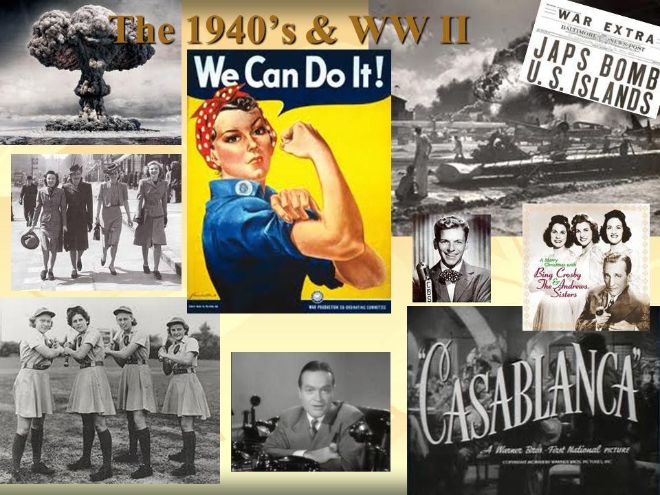 The 1940s & WW II