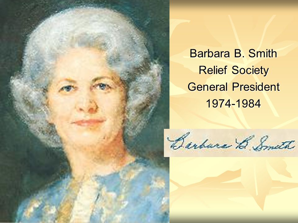 Barbara B. Smith Relief Society General President 1974-1984
