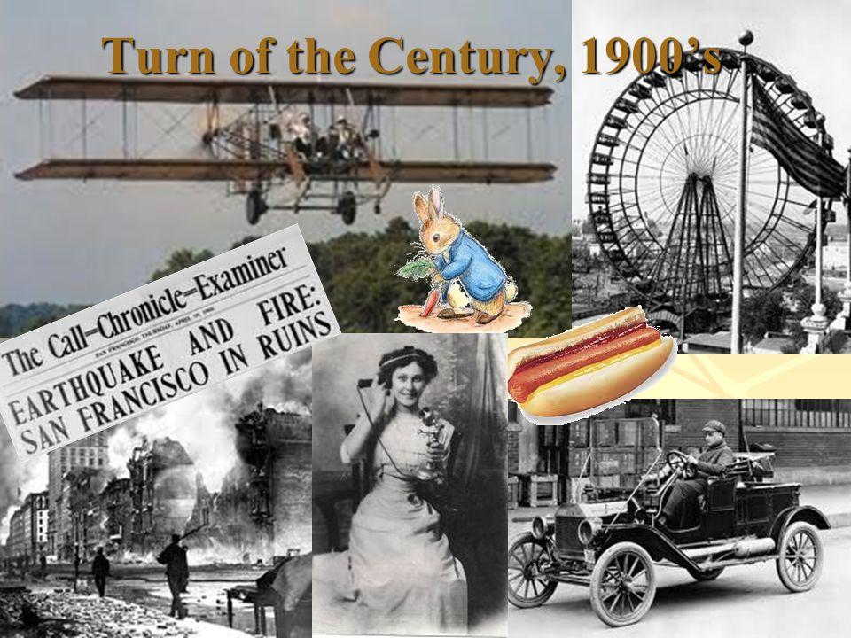 Turn of the Century, 1900s