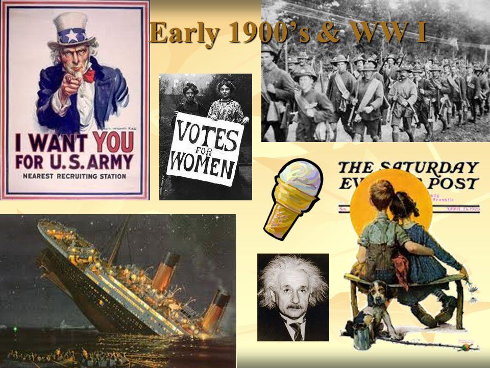 Early 1900s & WW I