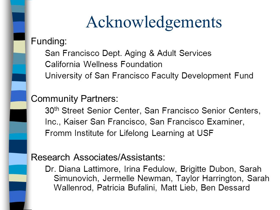 Acknowledgements Funding: San Francisco Dept.