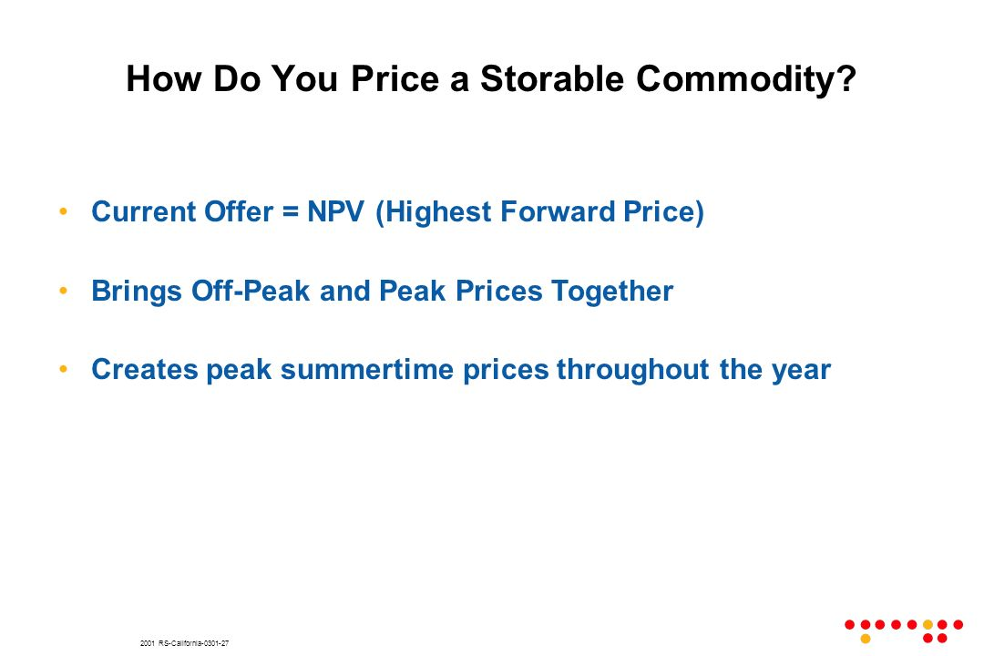 2001 RS-California-0301-27 How Do You Price a Storable Commodity.