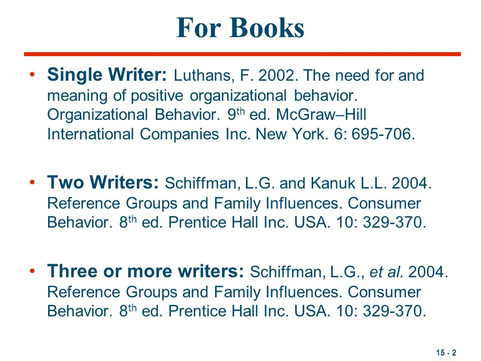 15 - 2 For Books Single Writer: Luthans, F. 2002.