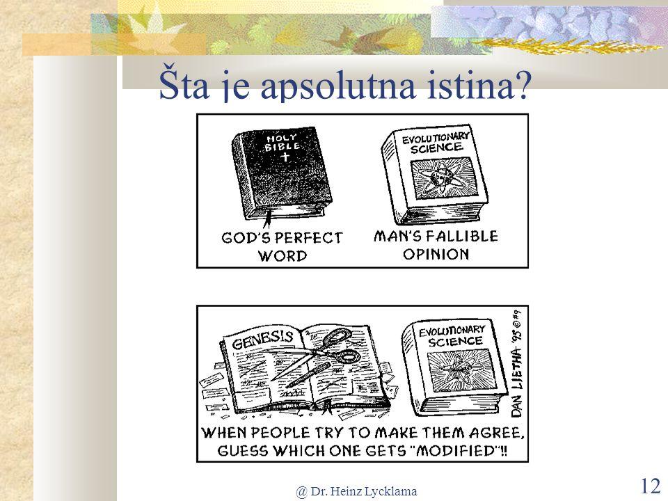 @ Dr. Heinz Lycklama 12 Šta je apsolutna istina