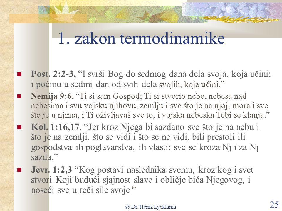 @ Dr. Heinz Lycklama 25 1. zakon termodinamike Post.