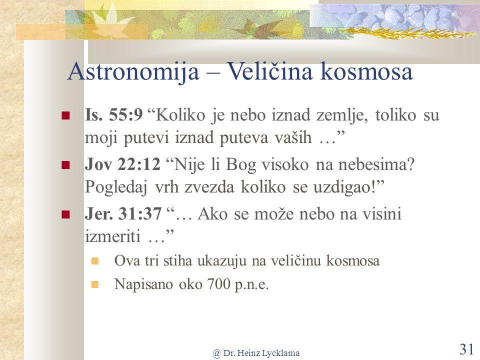 @ Dr. Heinz Lycklama 31 Astronomija – Veličina kosmosa Is.
