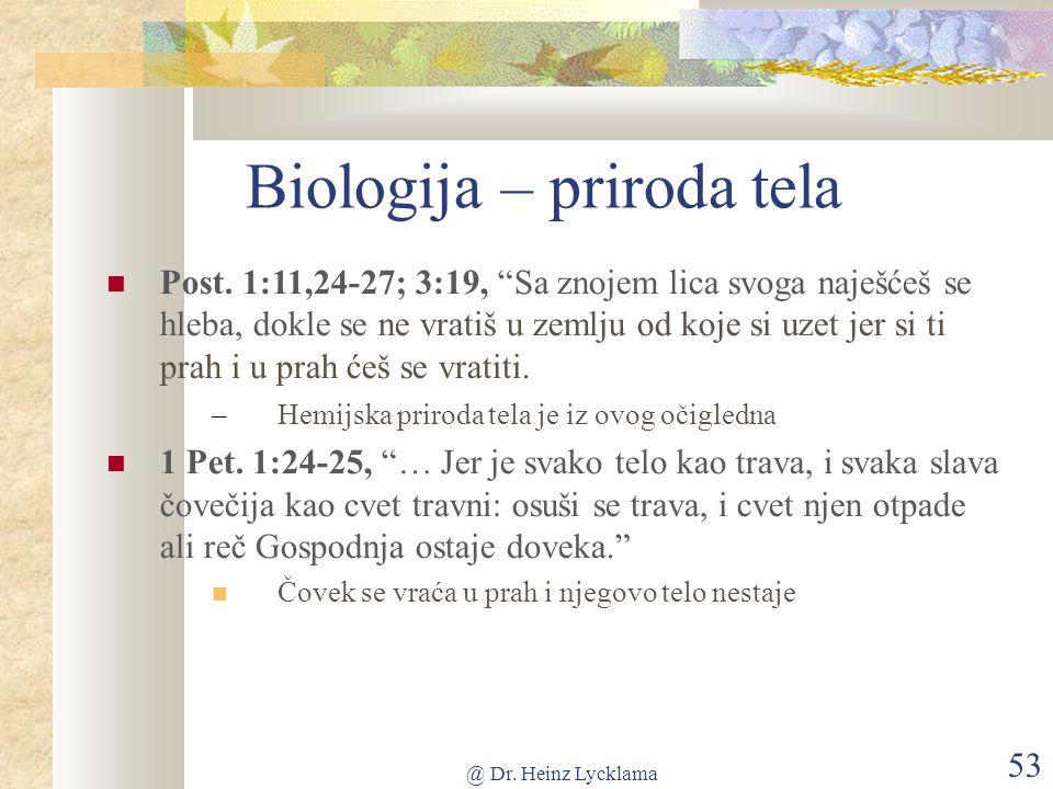 @ Dr. Heinz Lycklama 53 Biologija – priroda tela Post.