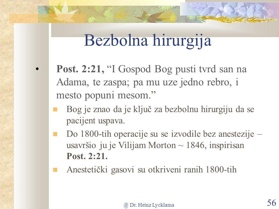 @ Dr. Heinz Lycklama 56 Bezbolna hirurgija Post.