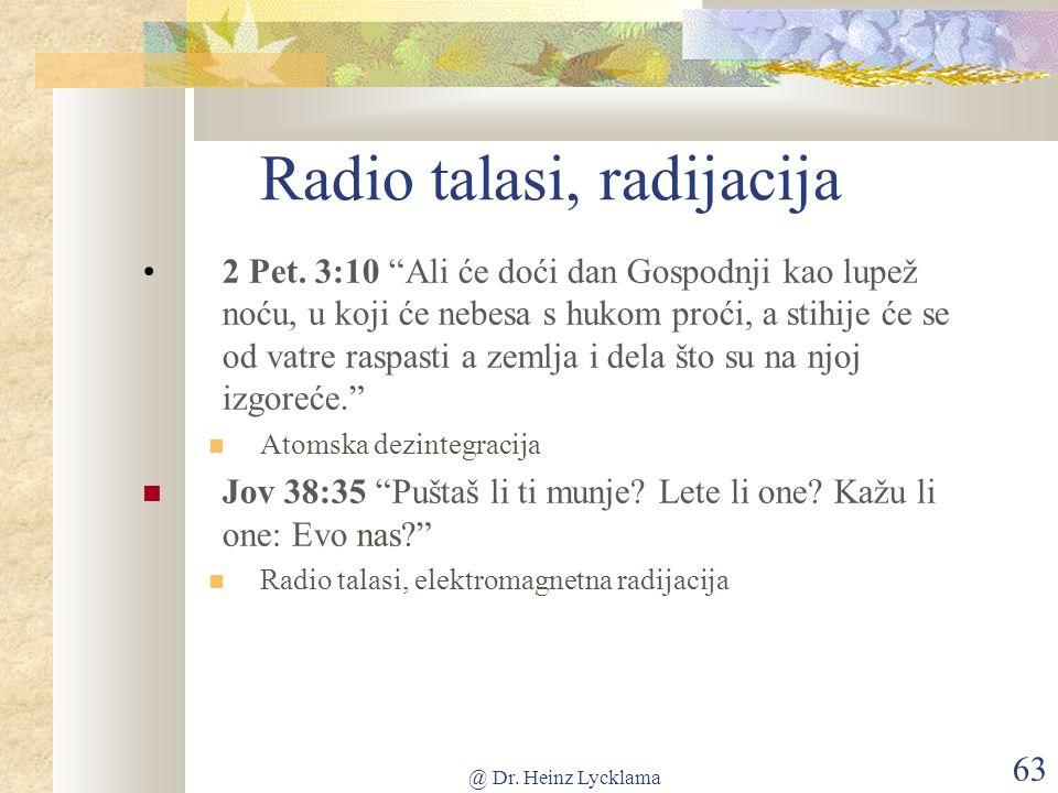 @ Dr. Heinz Lycklama 63 Radio talasi, radijacija 2 Pet.