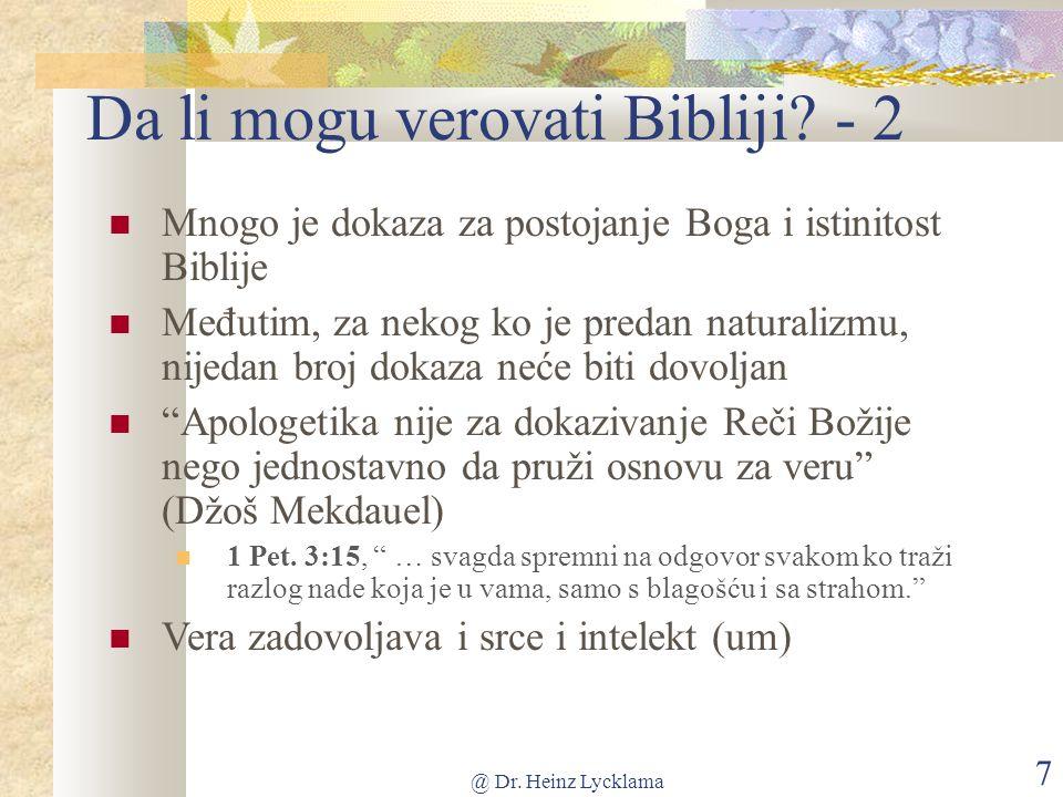 @ Dr. Heinz Lycklama 7 Da li mogu verovati Bibliji.
