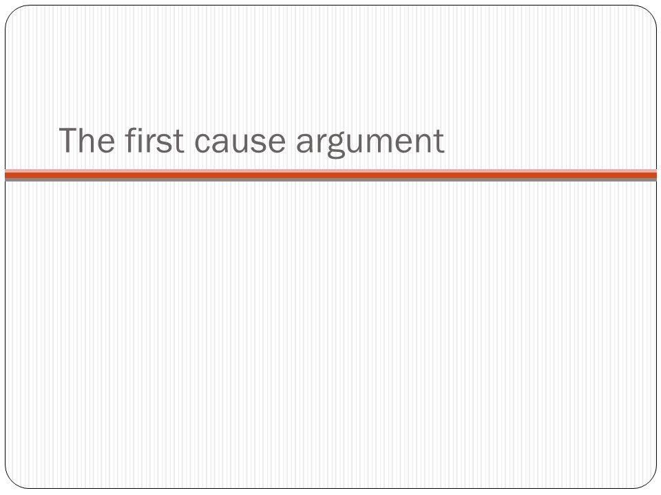 The first cause argument