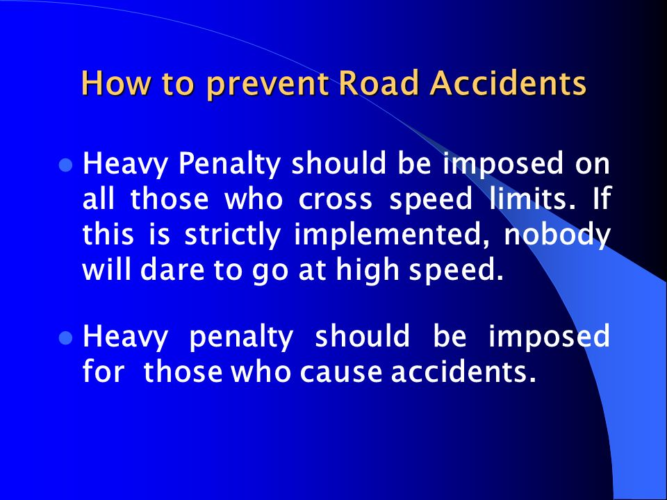 How to prevent road accidents - Essay?