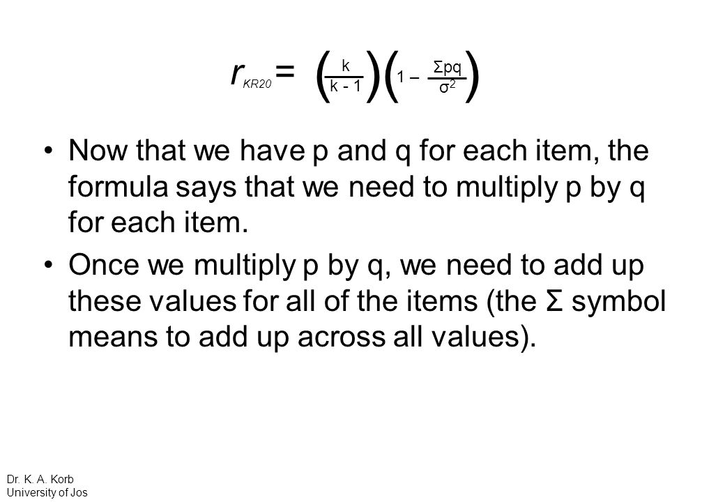 Now that we have p and q for each item, the formula says that we need to multiply p by q for each item. Once we multiply p by q, we need to add up the