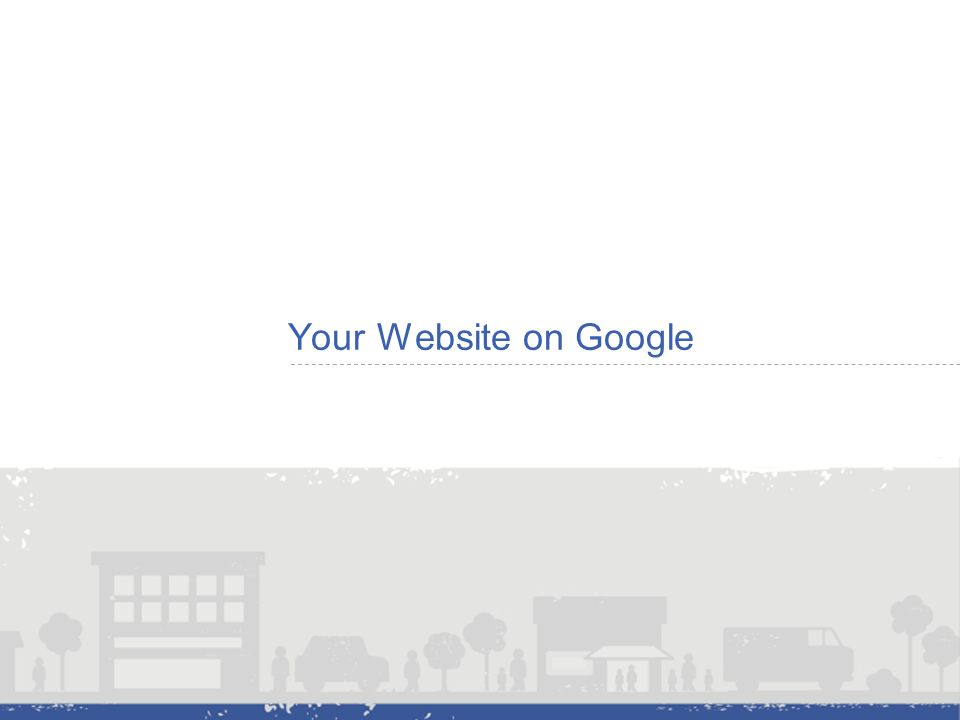 Your Website on Google