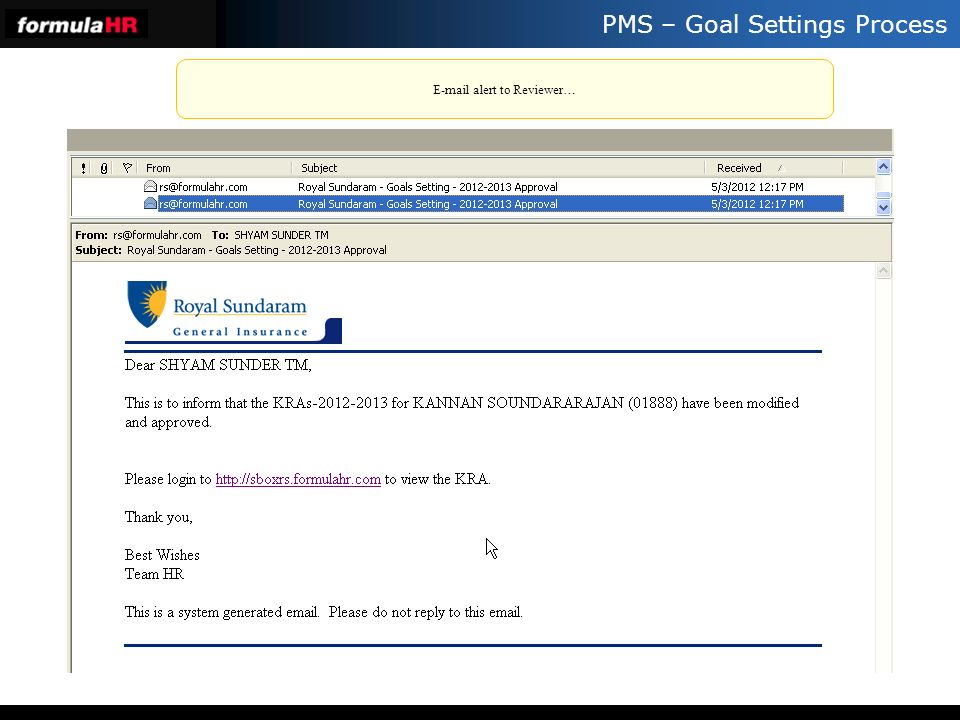 PMS – Goal Settings Process E-mail alert to Reviewer…