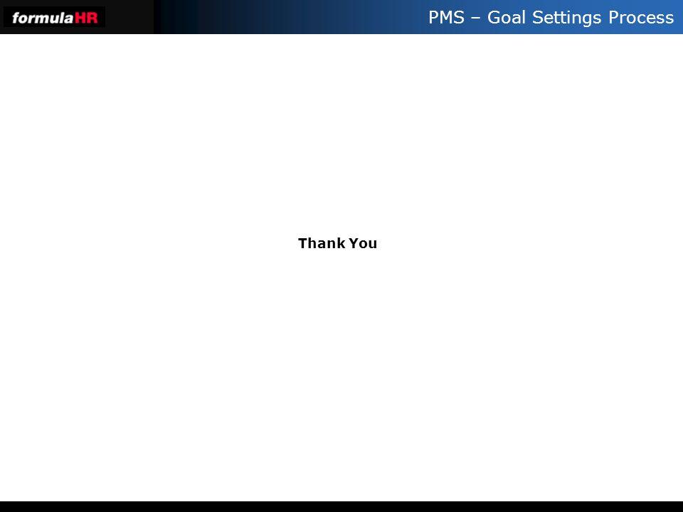 PMS – Goal Settings Process Thank You