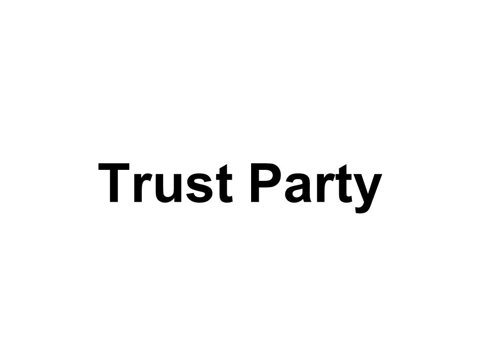 Trust Party