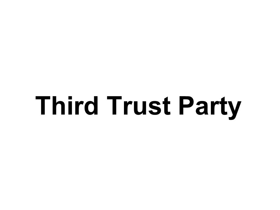 Third Trust Party