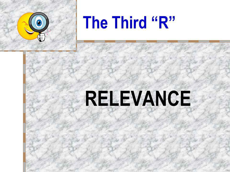 The Third R RELEVANCE