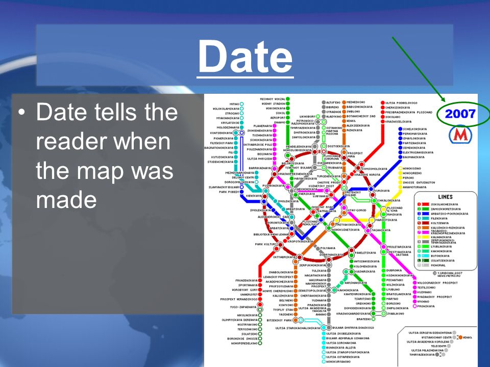 Date Date tells the reader when the map was made