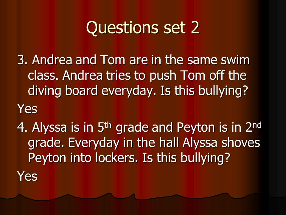 Questions set 2 3. Andrea and Tom are in the same swim class.
