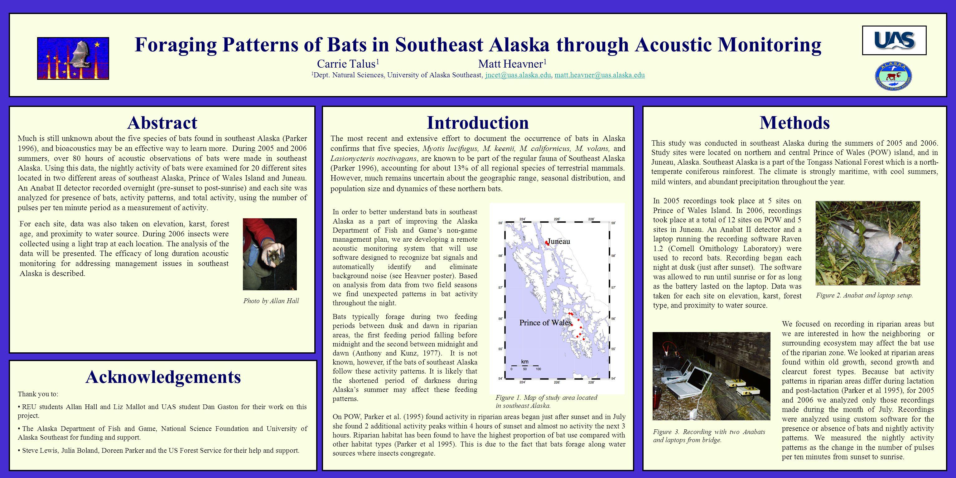 Foraging Patterns of Bats in Southeast Alaska through Acoustic Monitoring Carrie Talus 1 Matt Heavner 1 1 Dept.