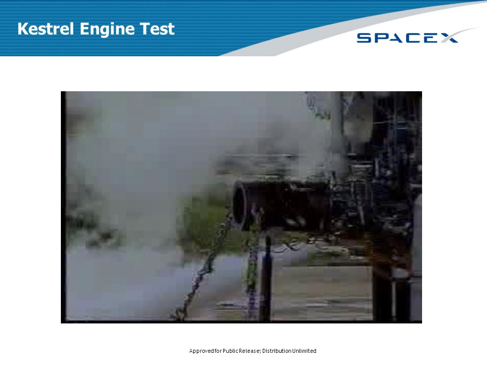 Approved for Public Release; Distribution Unlimited Kestrel Engine Test