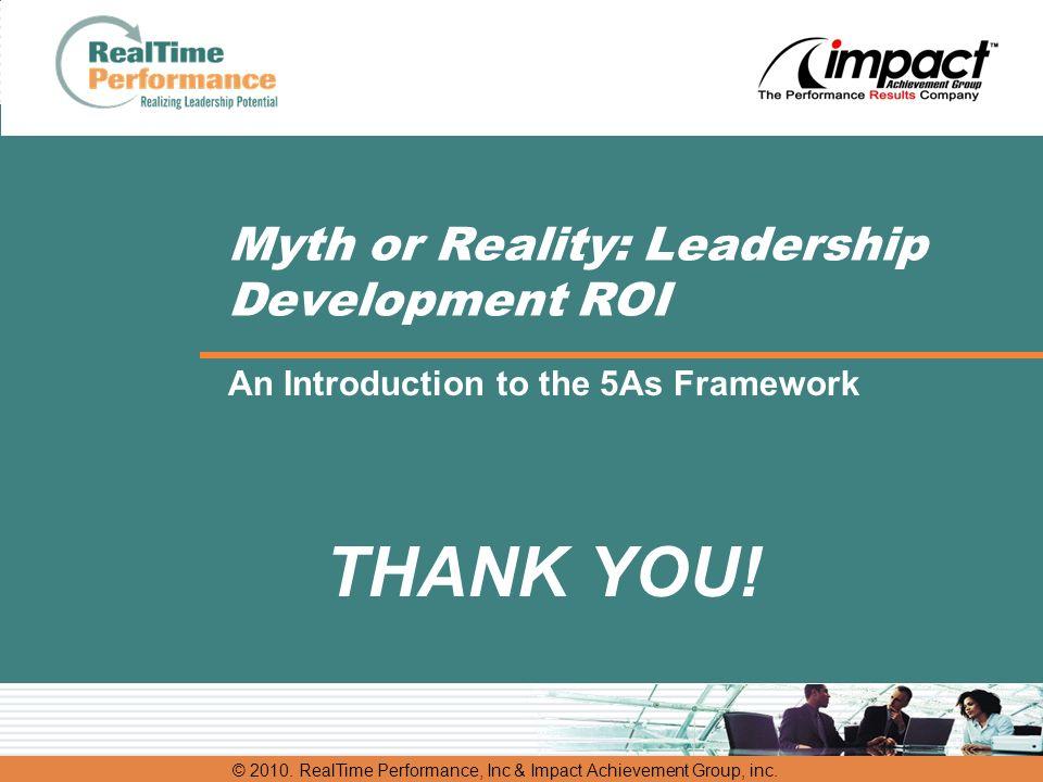 © 2010. RealTime Performance, Inc & Impact Achievement Group, inc.