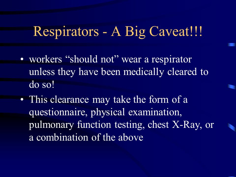 Respirators Does not include: –surgical masks –dust masks N-95 respirators are a special class of respiratory protection primarily used in the health