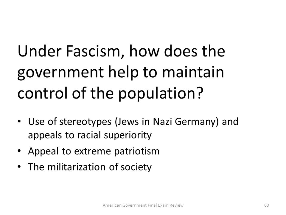 What country in the world would be a good example of totalitarian rule? North Korea 59American Government Final Exam Review