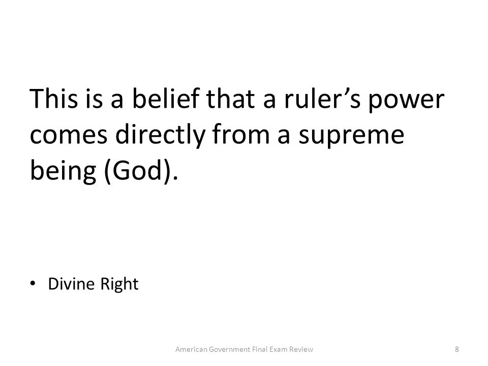 This is a belief that a rulers power comes directly from a supreme being (God).