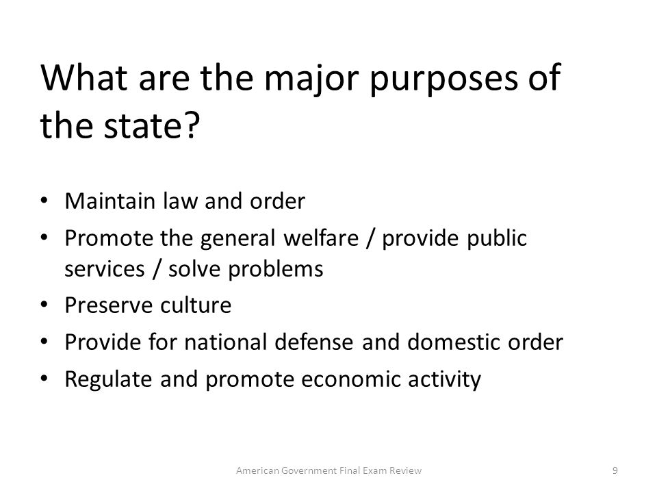 What are the major purposes of the state.
