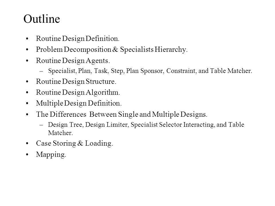 Generic Task Routine Design